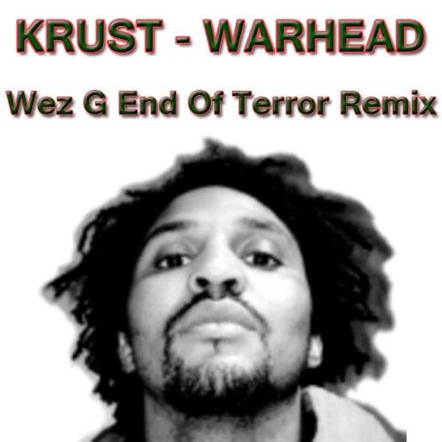 Krust - Warhead (Wez G End Of Terror Remix)