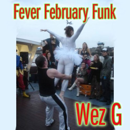 DJ Set 02 Fever February Funk