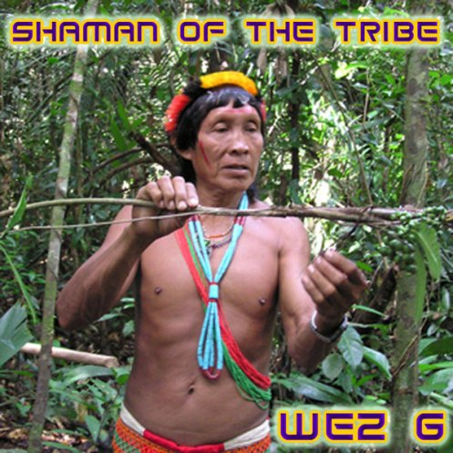 DJ Set 27 Shaman Of The Tribe