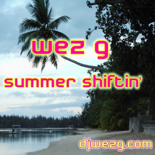 DJ Set 22 Summer Shiftin'