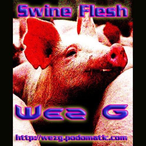 DJ Set 20 Swine Flesh