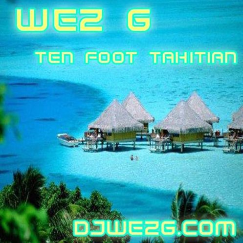 DJ Set 24 Ten Foot Tahitian